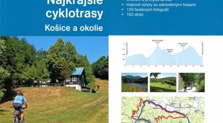 Kniha: Najkrajšie cyklotrasy Košice a okolie