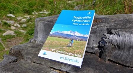 Recenzia: Kniha Najkrajšie cyklotrasy - Tatry a okolie