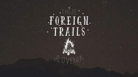 Slovinsko - Stratené traily hlboko v lesoch