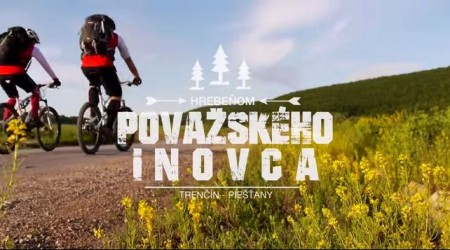 Hrebeňom Považského Inovca z Trenčína do Piešťan