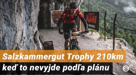 Video + fotoreport: Salzkammergut Trophy 210 km – keď to nevyjde podľa plánu